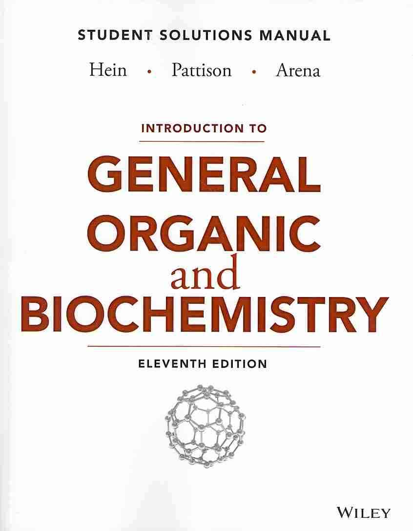 Introduction to General, Organic, and Biochemistry By Hein, Morris/ Pattison, Scott/ Arena, Susan/ Mitchell, Kathy